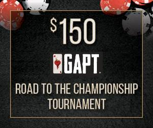 $150 GAPT Road To The Championship Tournament