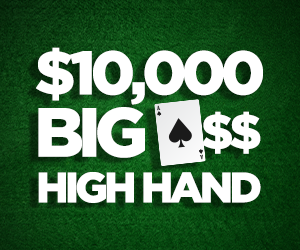 $10,000 Big Ace High Hand