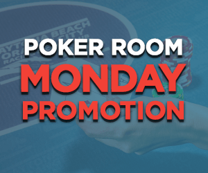 Poker Room Monday Promotions