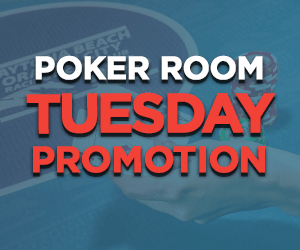 Poker Room Tuesday Promotions