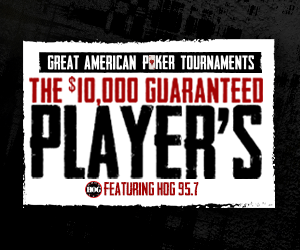 GAPT The $10,000 Guaranteed Player's Featuring HOG 95.7
