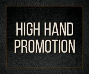 High Hand Promotion