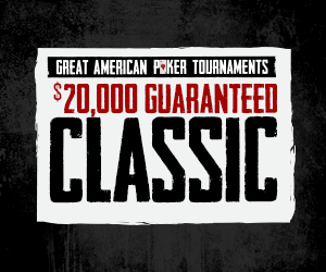 Great American Poker Tournaments $20,000 Guaranteed Classic